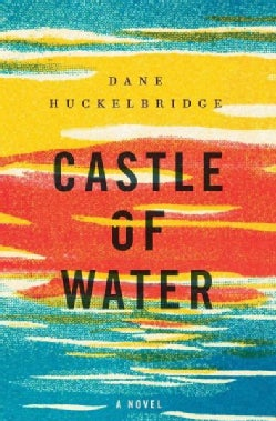 Castle of Water (Hardcover)