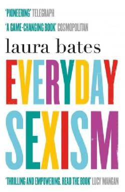 Everyday Sexism (Paperback)