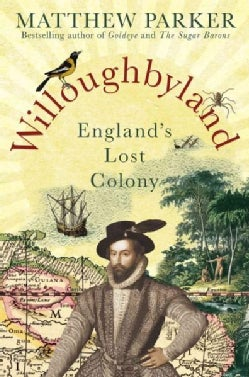 Willoughbyland: England's Lost Colony (Hardcover)