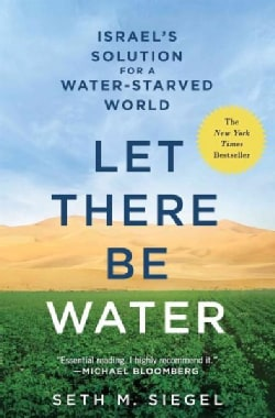 Let There Be Water: Israels Solution for a Water-starved World (Paperback)