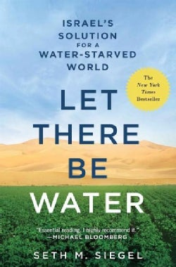 Let There Be Water: Israel's Solution for a Water-starved World (Paperback)