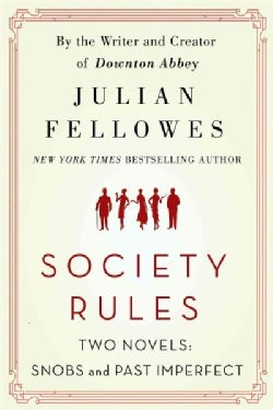 Society Rules: Two Novels: Snobs & Past Imperfect (Paperback)