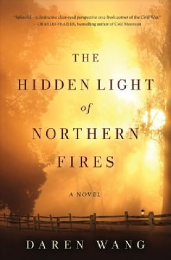 The Hidden Light of Northern Fires (Hardcover)