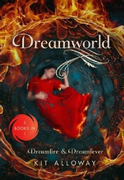 Dreamworld: Two Books in One: Dreamfire / Dreamfever (Paperback)