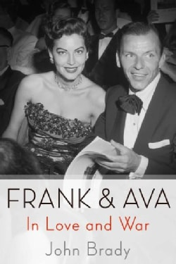 Frank & Ava: In Love and War (Paperback)