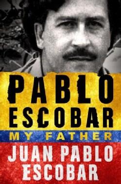 Pablo Escobar: My Father (Paperback)