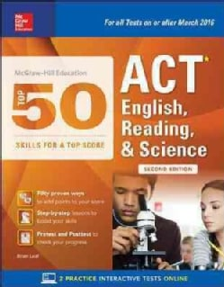 Mcgraw-hill Education Top 50 ACT English, Reading, and Science Skills for a Top Score