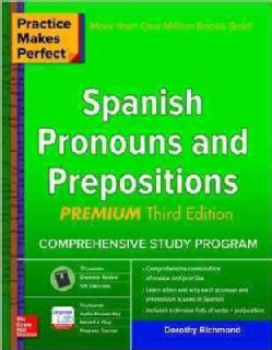 Practice Makes Perfect Spanish Pronouns and Prepositions (Paperback)