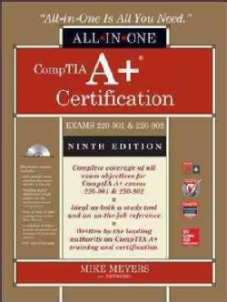 Comptia A+ Certification All-in-One Exam Guide: Exams 220-901 & 220-902