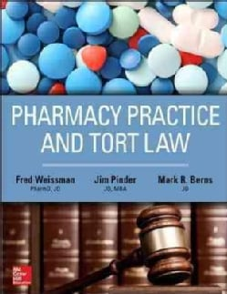 Pharmacy Practice and Tort Law (Paperback)