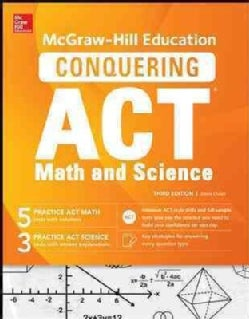 Mcgraw-hill Education's Conquering the Act Math and Science (Paperback)