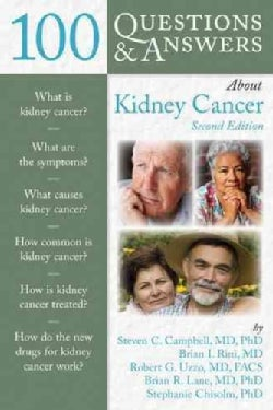100 Questions & Answers About Kidney Cancer (Paperback)
