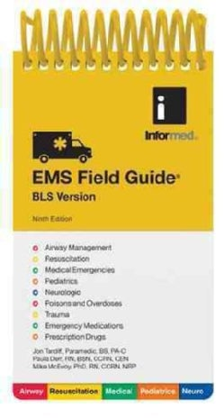 EMS Field Guide: BLS Version (Paperback)