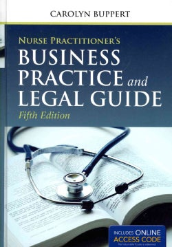 Nurse Practitioner's Business Practice and Legal Guide + Navigate Companion Website Access Code