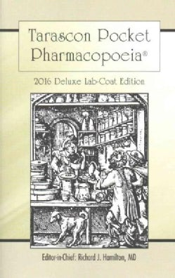 Tarascon Pocket Pharmacopoeia 2016: Deluxe Lab-Coat Edition (Paperback)