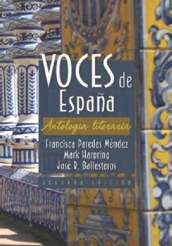 Voces de Espana: Antologia Literaria