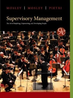 Supervisory Management: The Art of Inspiring, Empowering, and Developing People (Paperback)