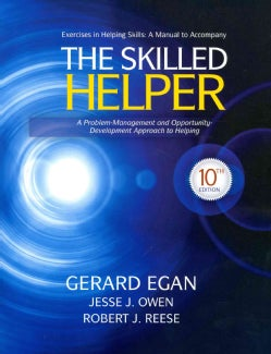 The Skilled Helper: A Problem-management and Opportunity-development Approach to Helping (Paperback)