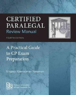 Certified Paralegal Review Manual: A Practical Guide to CP Exam Preparation (Paperback)