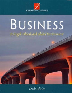 Business: Its Legal, Ethical, and Global Environment (Hardcover)
