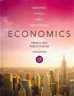 Economics: Private and Public Choice (Hardcover)