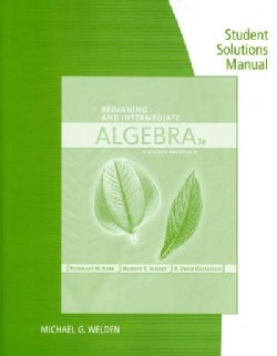Beginning and Intermediate Algebra: A Guided Approach (Paperback)