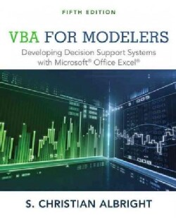 Vba for Modelers: Developing Decision Support Systems With Microsoft Office Excel