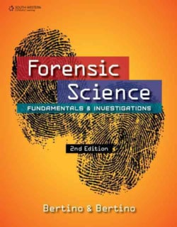 Forensic Science: Fundamentals & Investigations (Hardcover)