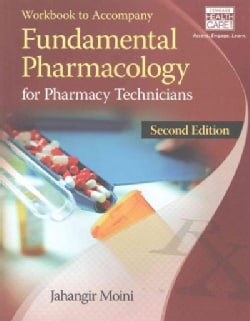 Fundamental Pharmacology for Pharmacy Technicians (Paperback)
