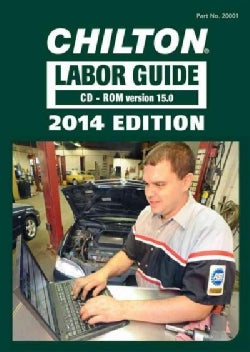 Chilton Labor Guide 2014: Version 15.0 (CD-ROM)