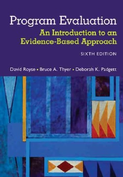 Program Evaluation: An Introduction to an Evidence-Based Approach (Paperback)