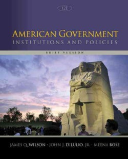 American Government: Institutions & Policies (Paperback)
