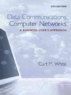Data Communications & Computer Networks: A Business User's Approach (Hardcover)