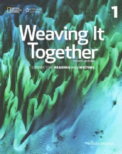 Weaving It Together 1: Connecting Reading and Writing (Paperback)
