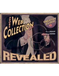 Adobe Web Collection Creative Cloud Revealed: Featuring Dreamweaver, Edge Animate, Flash (Hardcover)
