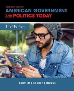 American Government and Politics Today 2016-2017 (Paperback)
