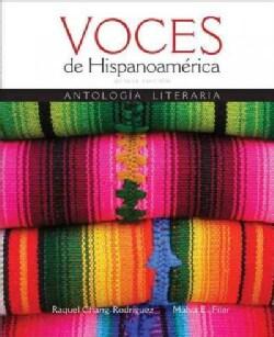 Voces De Hispanoamerica: Antologia Literaria (Hardcover)