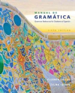 Manual de gramatica / Grammar Manual: Grammar Reference for Students of Spanish (Paperback)