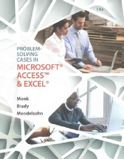 Problem-Solving Cases in Microsoft Access and Excel (Paperback)