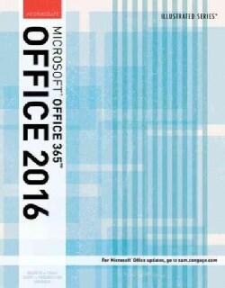 Illustrated Microsoft Office 365 & Office 2016: Intermediate (Paperback)