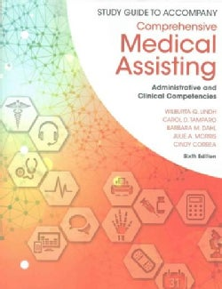 Comprehensive Medical Assisting: Administrative and Clinical Competencies (Paperback)