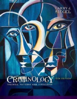 Criminology: Theories, Patterns, and Typologies (Hardcover)