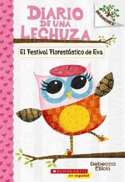 Diario de una lechuza / Eva's Treetop Festival (Paperback)