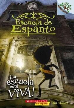 La escuela esta Viva! / The School is Alive! (Paperback)