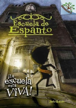 La escuela esta viva! / The School is Alive! (Hardcover)