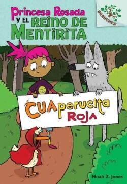 Cuaperucita Roja/ Red Cuaperucita (Hardcover)