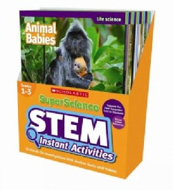 SuperScience Stem Instant Activities, Grades 1-3: 30 Hands-on Investigations With Anchor Texts and Videos