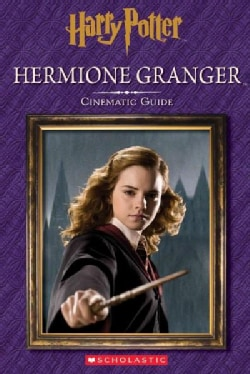 Hermione Granger: Cinematic Guide (Hardcover)