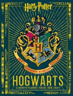 Hogwarts: A Cinematic Yearbook: Imagine, Draw, Create (Hardcover)