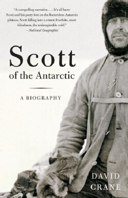 Scott of the Antarctic: A Life of Courage and Tragedy (Paperback)